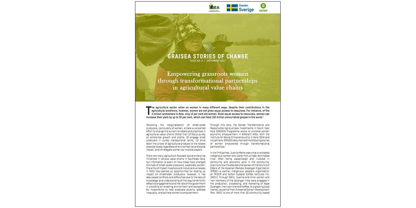Oxfam in Asia - GRAISEA Programme - Stories of Change - Empowering Grassroots Women through Transformational Partnerships in Agricultural Value Chains
