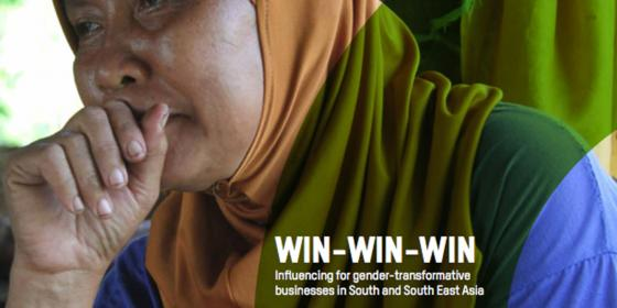 Oxfam in Asia - GRAISEA Programme - Influencing for Gender Transformative Businesses in South and Southeast Asia