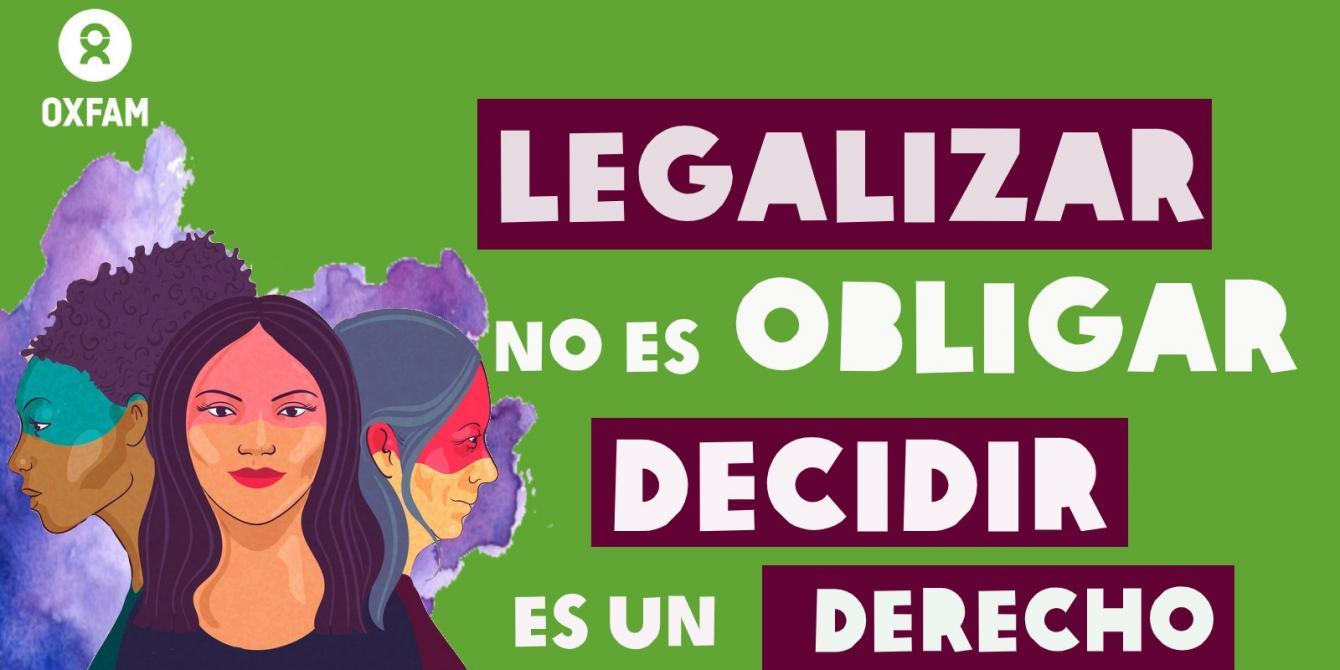 Legalizar no es obligar. Decidir es un derecho.