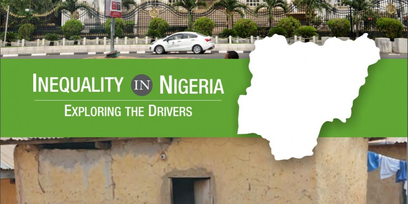 INEQUALITY IN NIGERIA EXPLORING THE DRIVERS