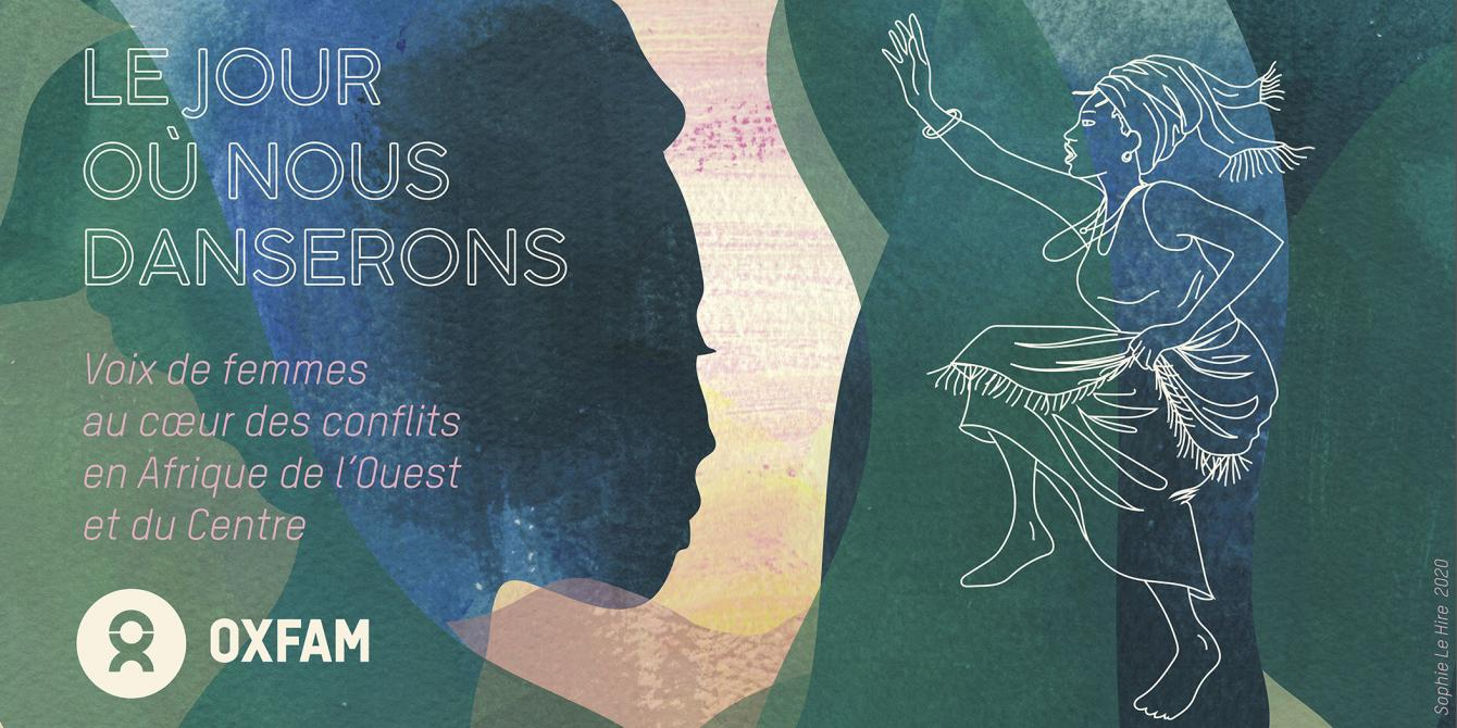 Le jour où nous danserons : voix de femmes au coeur des conflits en Afrique de l'Ouest et du Centre. Crédit : Sophie Le Hire