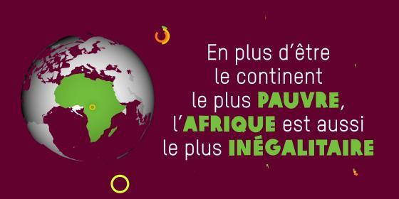 En plus d'être le continent le plus pauvre, l'Afrique est aussi le plus inégalitaire